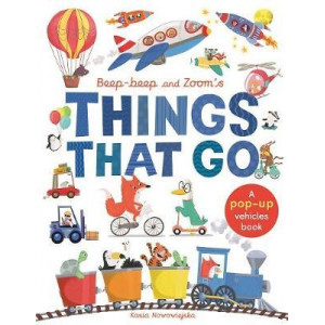 Beep-Beep and Zoom's Things That Go:  pop-up vehicles book