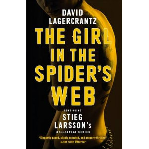 Girl in the Spider's Web: Continuing Stieg Larsson's Millennium Series