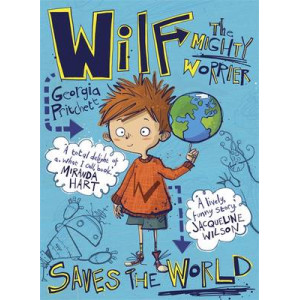 Wilf the Mighty Worrier: Saves the World