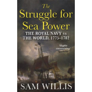 Struggle for Sea Power: The Royal Navy vs the World, 1775-1782
