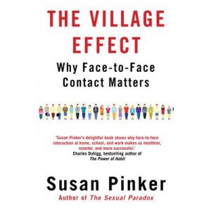 Village Effect: Why Face-to-Face Contact Matters