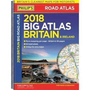 Big Road Atlas Britain & Ireland 2018: (Spiral binding)