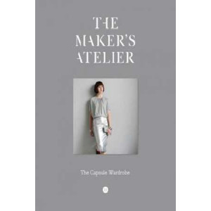 Maker's Atelier: The Essential Collection: Sewing with Style