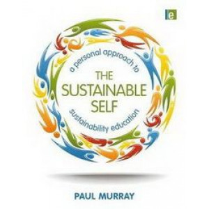 Sustainable Self: A Personal Approach to Sustainability Education