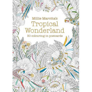 Millie Marotta's Tropical Wonderland Postcard Book: 30 Beautiful Cards for Colouring in