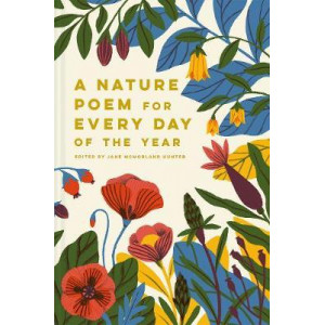 Nature Poem for Every Day of the Year, A