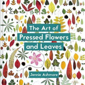 Art of Pressed Flowers and Leaves, The