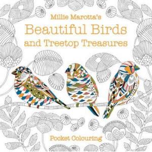 Millie Marotta's Beautiful Birds and Treetop Treasures Pocket Colouring