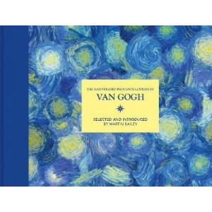 Illustrated Provence Letters of Van Gogh