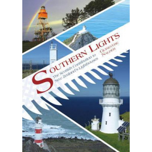 Southern Lights: The Scottish Contribution to New Zealand's Lighthouses