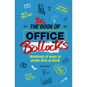 Big Book of Office Bollocks, The