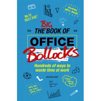 Big Book of Office Bollocks, The