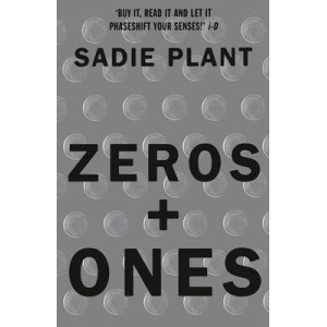 Zeros and Ones: Digital Women and the New Technoculture