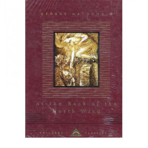 At the Back of the North Wind : Everyman's Library Children's Classics