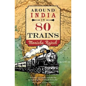 Around India in 80 Trains