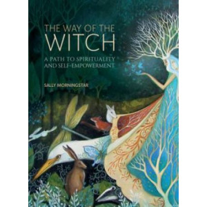 Way of the Witch: A path to spirituality and self-empowerment, The