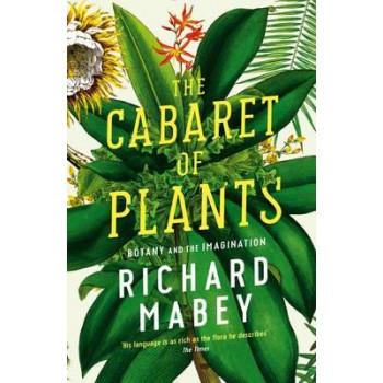 Cabaret of Plants: Botany and the Imagination