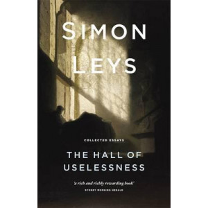 Hall of Uselessness, The: Collected Essays