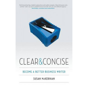 Clear and Concise: Become a Better Business Writer