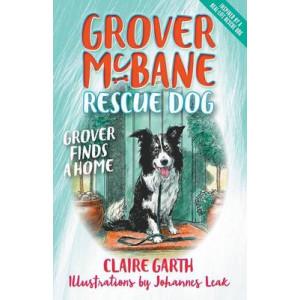 Grover McBane, Rescue Dog: Grover Finds a Home
