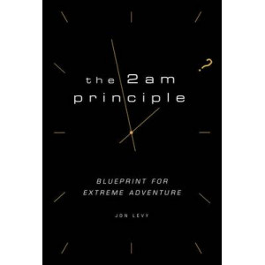 2am Principle: Blueprint for Extreme Adventure