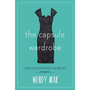 Capsule Wardrobe: 1001 Outfits from 30 Pieces