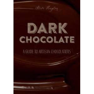DARK Chocolate: A Guide to Artisan Chocolatiers