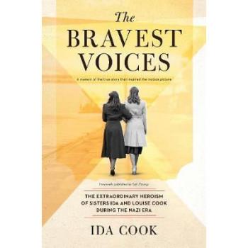 Bravest Voices, The