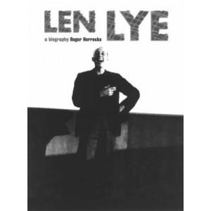 Len Lye: A Biography