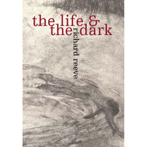 Life and the Dark, The
