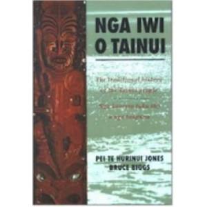 Nga Iwi O Tainui   The Traditional History of the Tainui People