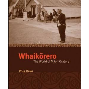 Whaikorero: The World of Maori Oratory