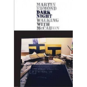 Dark Night: Walking with McCahon