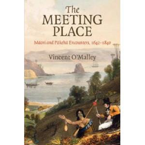 Meeting Place: Maori & Pakeha Encounters, 1642-1840
