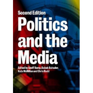 Politics and the Media 2E
