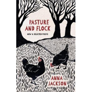 Pasture and Flock: New & Selected Poems