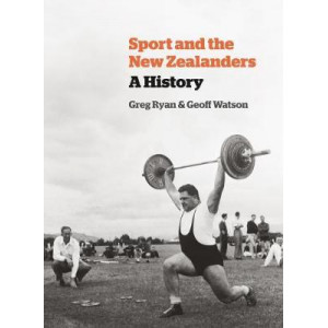 Sport and the New Zealanders: A History