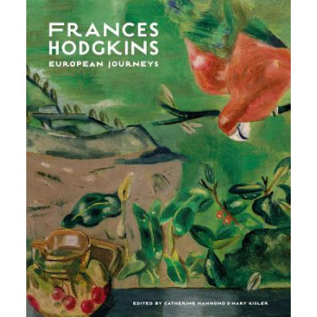 Frances Hodgkins: European Journeys