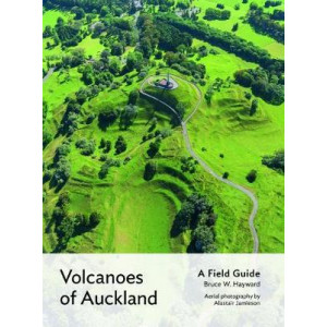 Volcanoes of Auckland: A Field Guide