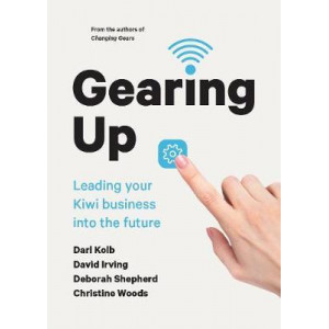 Gearing Up: Leading your Kiwi Business into the Future
