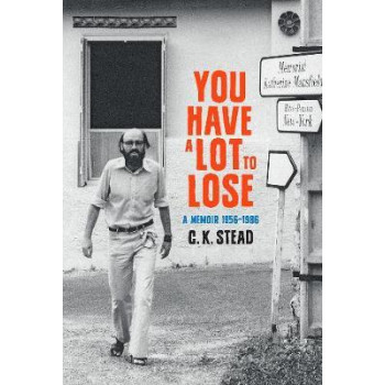 You Have a Lot to Lose:  Memoir, 1956-1986: 2: Volume 2