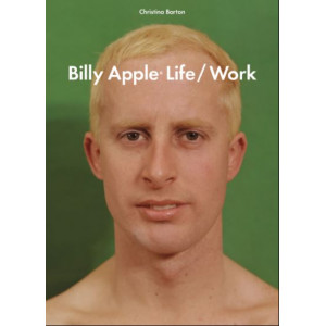 Billy Apple:Life/Work