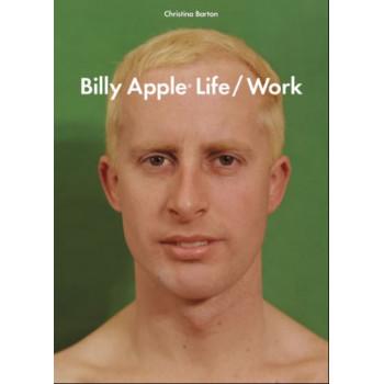 Billy Apple:Life/Work