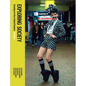 Exploring Society: Sociology for New Zealand Students 4e
