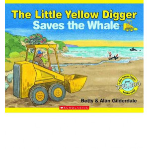 Little Yellow Digger Saves The Whale