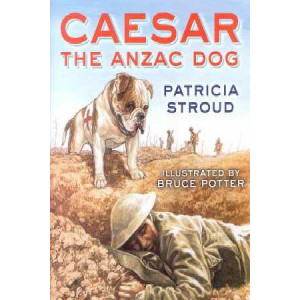 Caesar The ANZAC Dog: Picture Flat Edition