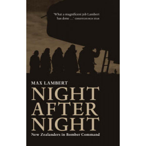 Night After Night: New Zealanders in Bomber Command
