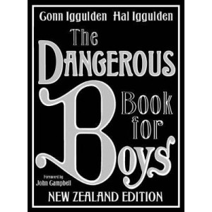 Dangerous Book for Boys - NZ Edition