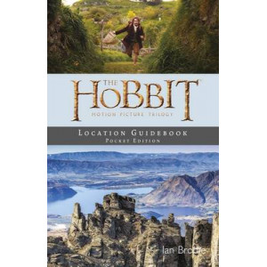 Hobbit Motion Picture Trilogy: Location Guidebook