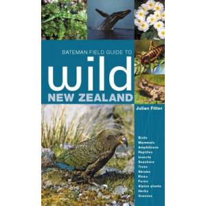 Bateman Field Guide to Wild New Zealand